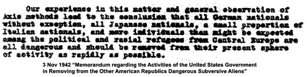 quote from 3 Nov 1942 re; removal dangerous Latin Americans